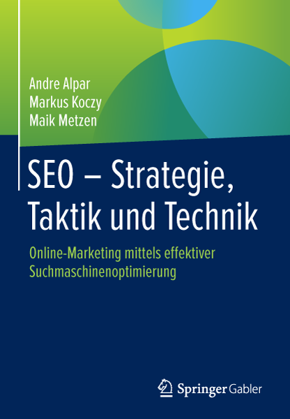 SEO – Strategie, Taktik und Technik